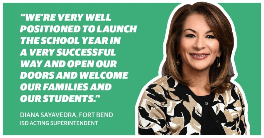 Diana Sayavedra has been with Fort Bend ISD since 2016, first as chief academic officer and then as deputy superintendent. Since June 11, she has held the title of acting superintendent—replacing Charles Dupre, who resigned.